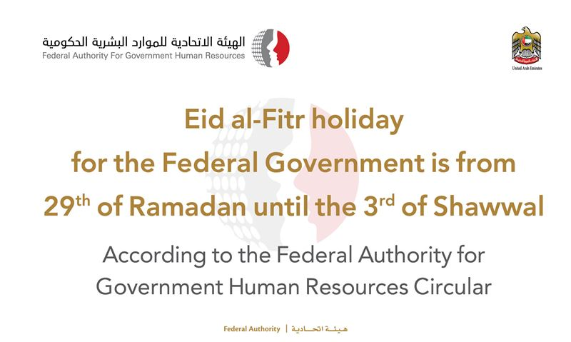 Eid al-Fitr holiday for the Federal Government from 29 Ramadan until 03 Shawwal 1442 AH