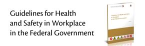 Guidelines for Health and Safety in Workplace in the Federal Government